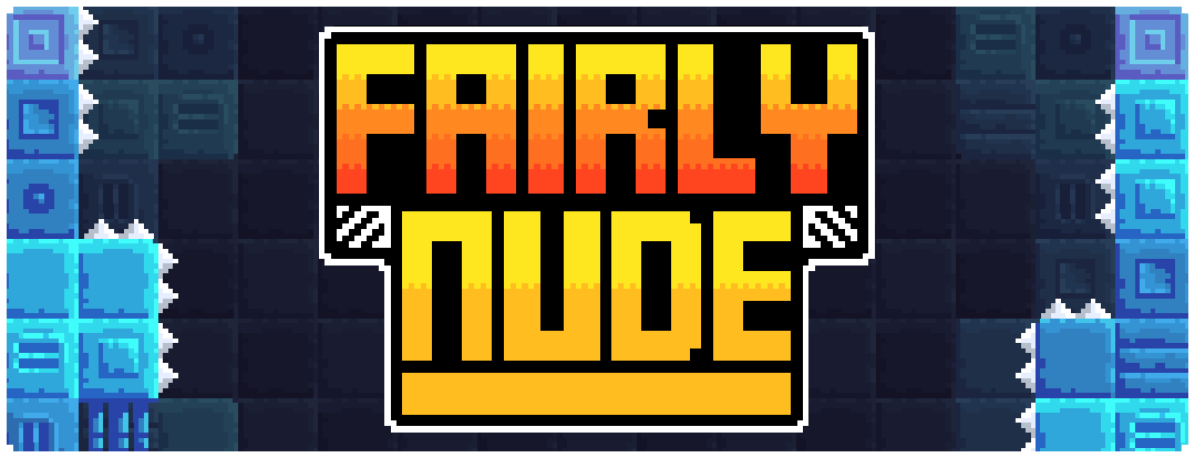Fairly Nude is a difficult platformer designed to make you rage.