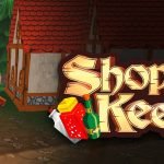 Shoppe Keep 2 (Early Access) – Run Your Own Fantasy Shoppe and Sell Goods to Traveling Mercenaries!