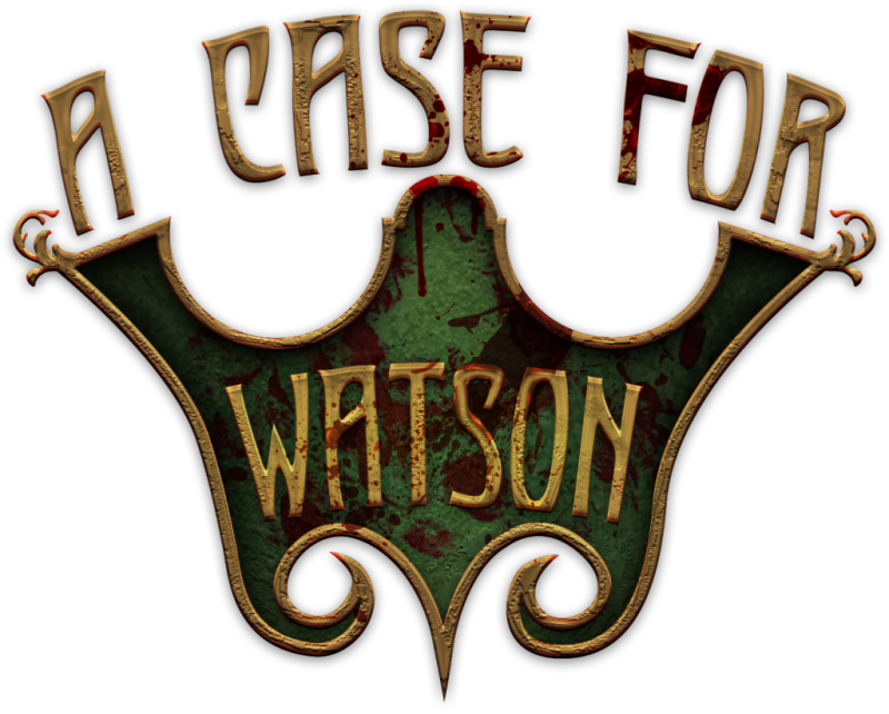 A Case for Watson (Complete) - A Realistic Detective Simulator